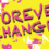 FOREVER CHANGED: Women's Wednesday Evening Study